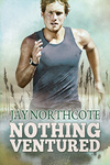 Jay Northcote: Nothing Ventured