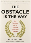Ryan Holiday: The Obstacle Is the Way