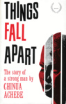 Chinua Achebe: Things Fall Apart