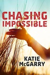 Katie McGarry: Chasing Impossible