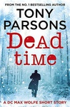 Tony Parsons: Dead Time