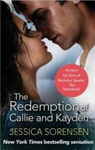 Jessica Sorensen: The Redemption of Callie & Kayden