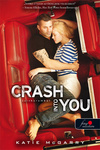 Katie McGarry: Crash into you – Szívkarambol