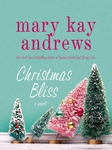 Mary Kay Andrews: Christmas Bliss
