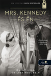 Clint Hill – Lisa McCubbin: Mrs. Kennedy és Én