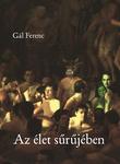 Gál Ferenc: Az élet sűrűjében