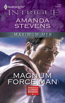 Amanda Stevens: Magnum Force Man