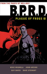 Mike Mignola: B.P.R.D. – Plague of Frogs 3.