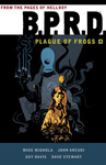 Mike Mignola: B.P.R.D. – Plague of Frogs 4.
