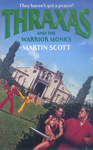 Martin Scott: Thraxas and the Warrior Monks
