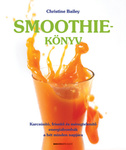 Christine Bailey: Smoothie-könyv