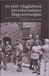 Tomka Béla (szerk.): Az első világháború következményei Magyarországon