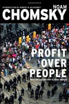 Noam Chomsky: Profit Over People