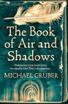 Michael Gruber: The Book of Air and Shadows