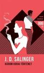 J. D. Salinger: Három korai történet