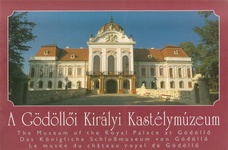 Faludi Ildikó: A Gödöllői Királyi Kastélymúzeum / Das Königliche Schlossmuseum von Gödöllő / The Museum of the Royal Palace at Gödöllő / Le Musée du château royal de Gödöllő