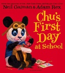 Neil Gaiman: Chu's First Day of School