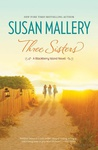 Susan Mallery: Three Sisters