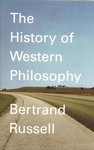 Bertrand Russell: History of Western Philosophy