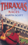 Martin Scott: Thraxas at the Races