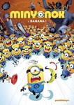 Renaud Collin – Dider Ah-Koon: Minyonok 1. – Banana!