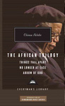 Chinua Achebe: The African Trilogy