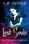 A. O. Esther: Lost Souls