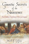 Mark H. Gaffney: Gnostic Secrets of the Naassenes