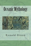 Ronald B. Dixon: Oceanic Mythology