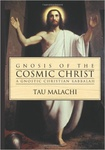 Tau Malachi: Gnosis of the Cosmic Christ