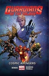 Brian Michael Bendis: Guardians of the Galaxy (vol. 3) 1. – Cosmic Avengers