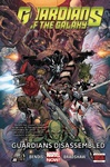 Brian Michael Bendis: Guardians of the Galaxy (vol. 3) 3. – Guardians Disassembled