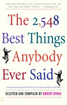 Robert Byrne (szerk.): The 2548 Best Things Anybody Ever Said