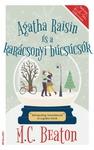 M. C. Beaton: Agatha Raisin és a karácsonyi búcsúcsók