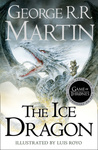 George R. R. Martin: The Ice Dragon