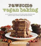 Emily von Euw Rawsome Vegan Baking An un-cook for raw, gluten-free, vegan, beautiful and sinfully sweet cookies, cakes, bars and cupcakes