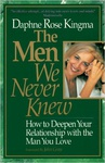 Daphne Rose Kingma: The Men We Never Knew