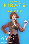 Lindsey Stirling – Brooke S. Passey: The Only Pirate at the Party