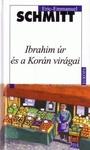 Eric-Emmanuel Schmitt: Ibrahim úr és a Korán virágai