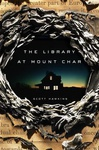 Scott Hawkins: The Library at Mount Char