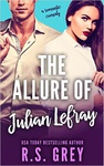R. S. Grey: The Allure of Julian Lefray