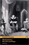Will Fowler: Shakespeare: His Life and Plays (Penguin Readers)