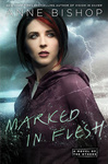 Anne Bishop: Marked in Flesh