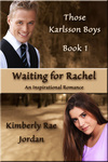 Kimberly Rae Jordan: Waiting for Rachel