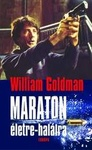 William Goldman: Maraton életre-halálra