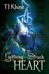 T. J. Klune: The Lightning-Struck Heart