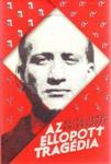 Thuróczy Gergely (szerk.): Az ellopott tragédia