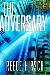 Reece Hirsch: The Adversary