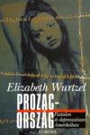 Elizabeth Wurtzel: Prozac-ország