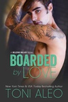 Toni Aleo: Boarded by Love